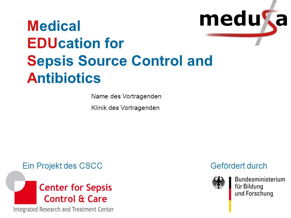 Medical EDUcation for Sepsis Source Control and Antibiotics