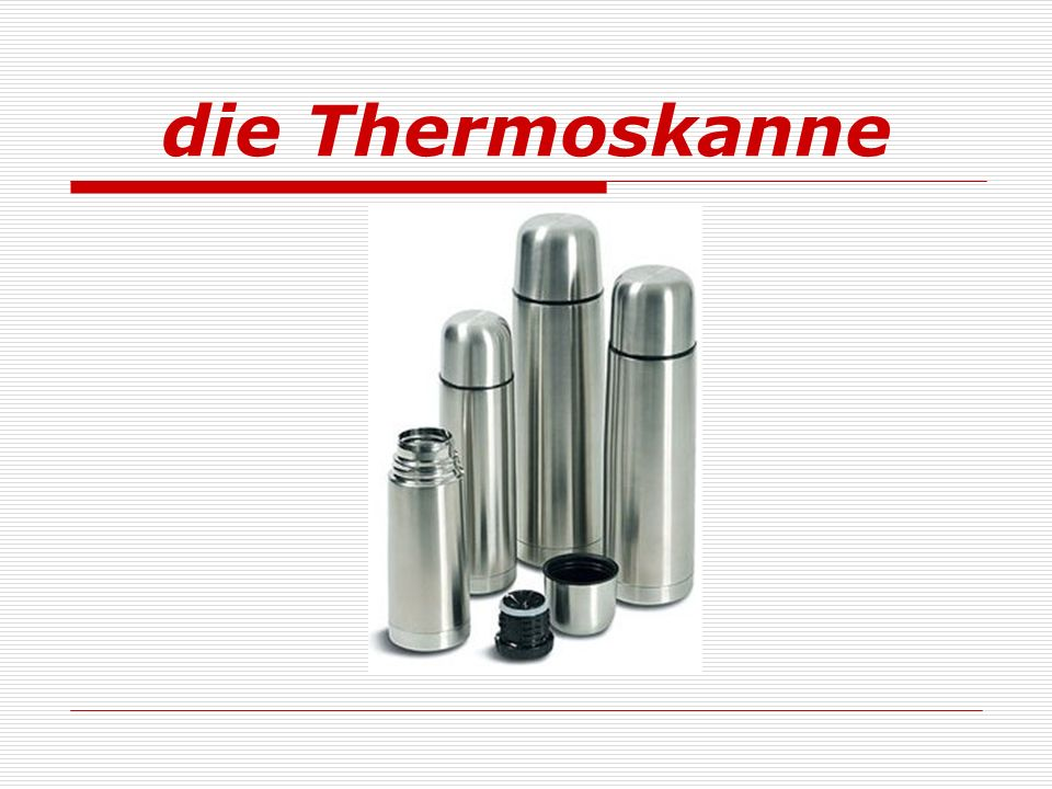 die Thermoskanne