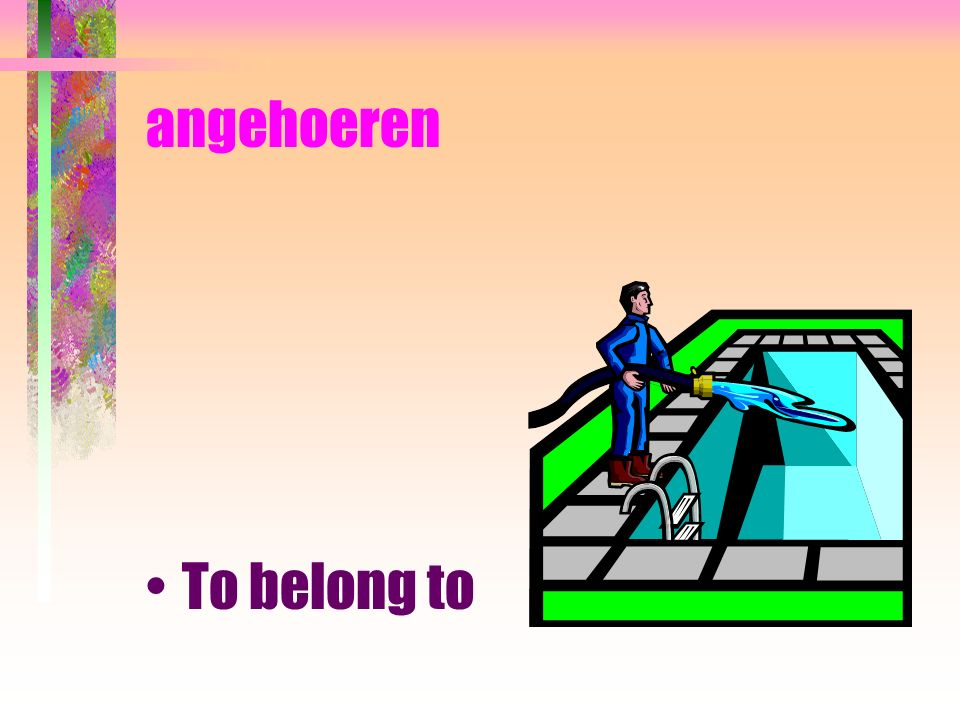 angehoeren To belong to