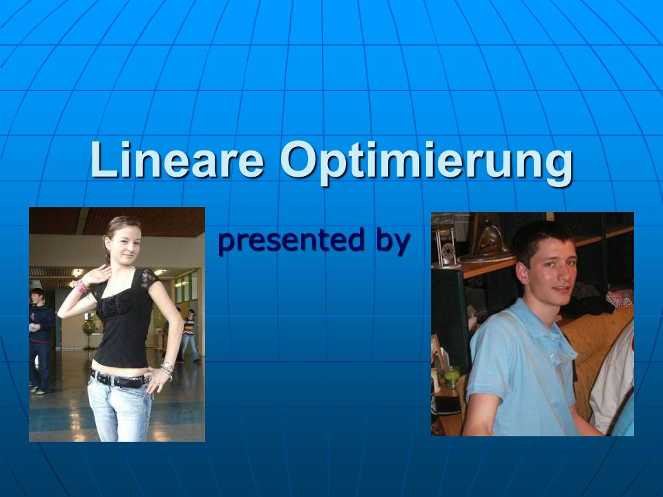 Lineare Optimierung presented by