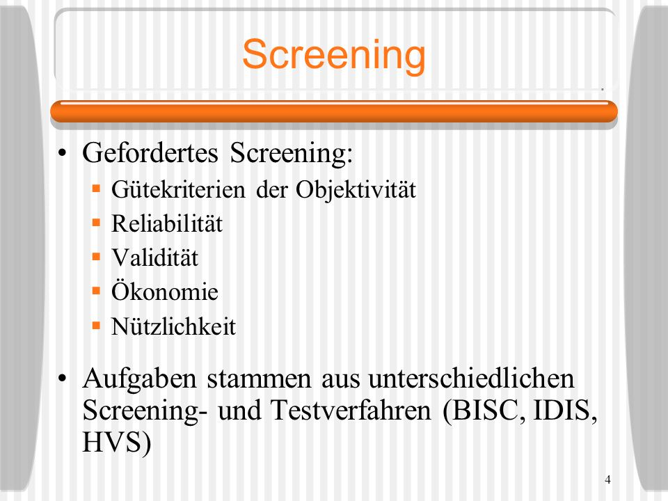 Screening Gefordertes Screening: