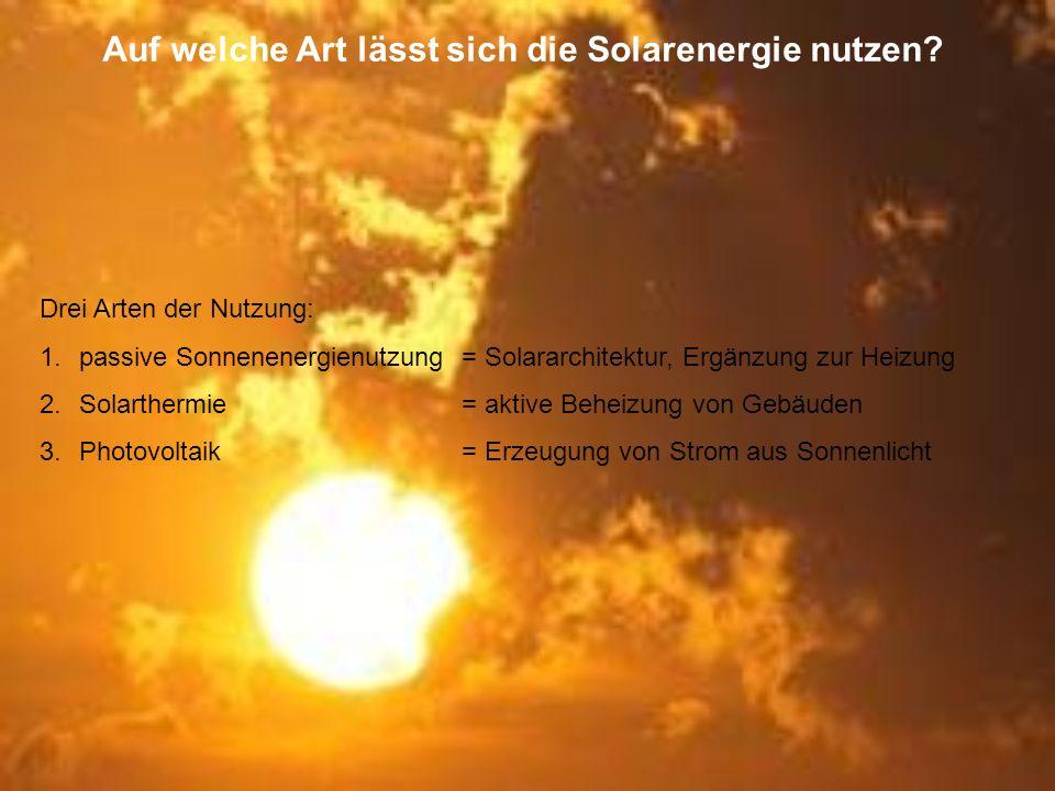 Umwelt: Solarenergie – Als Alternative und ihr Nutzen! - ppt ...
