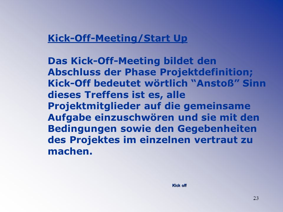 Kick-Off-Meeting/Start Up