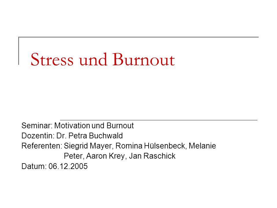 Stress und Burnout Seminar: Motivation und Burnout
