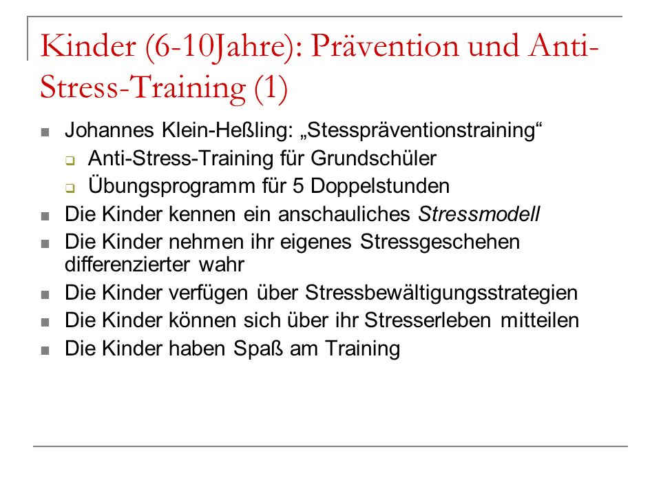 Kinder (6-10Jahre): Prävention und Anti-Stress-Training (1)