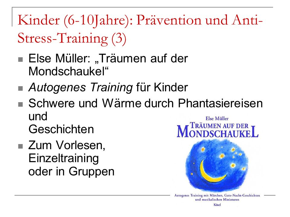 Kinder (6-10Jahre): Prävention und Anti-Stress-Training (3)