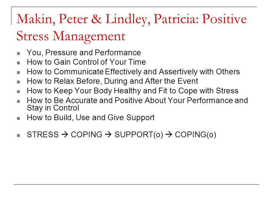 Makin, Peter & Lindley, Patricia: Positive Stress Management