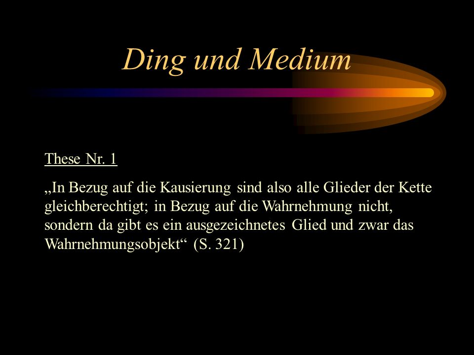 Ding und Medium These Nr. 1
