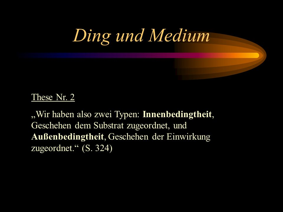 Ding und Medium These Nr. 2