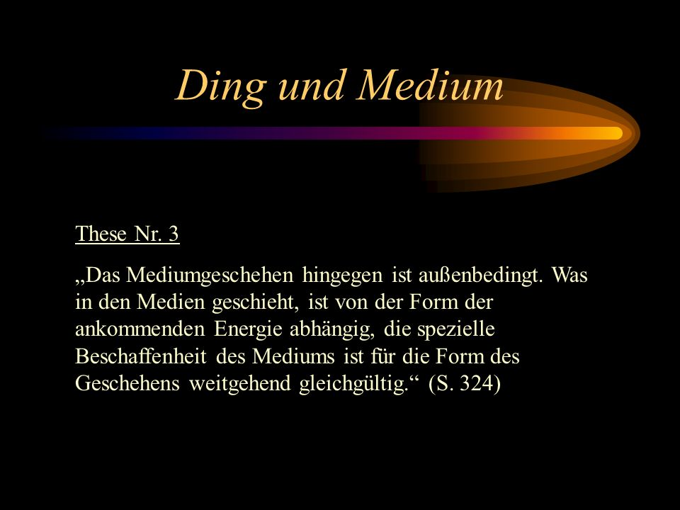 Ding und Medium These Nr. 3