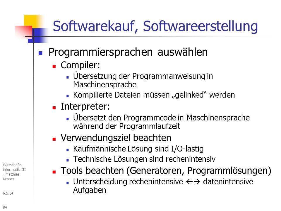 Softwarekauf, Softwareerstellung