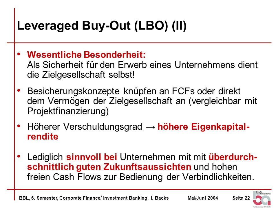 Leveraged Buy-Out (LBO) (II)