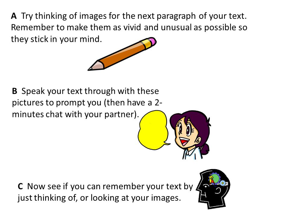 A Try thinking of images for the next paragraph of your text