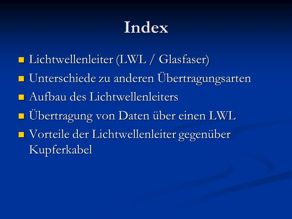 Index Lichtwellenleiter (LWL / Glasfaser)