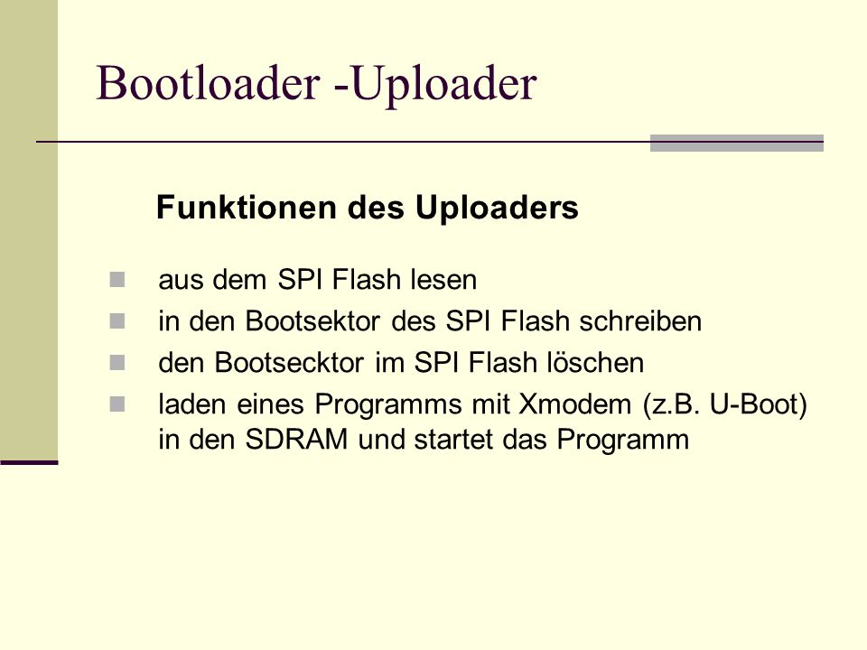 Bootloader -Uploader Funktionen des Uploaders aus dem SPI Flash lesen