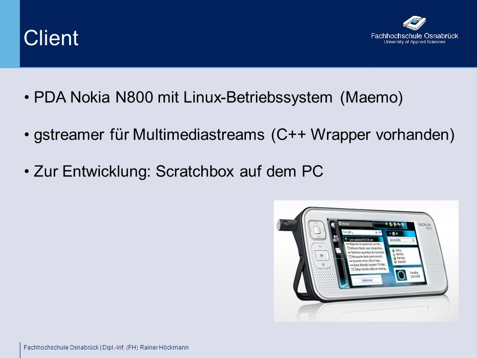 Client PDA Nokia N800 mit Linux-Betriebssystem (Maemo)