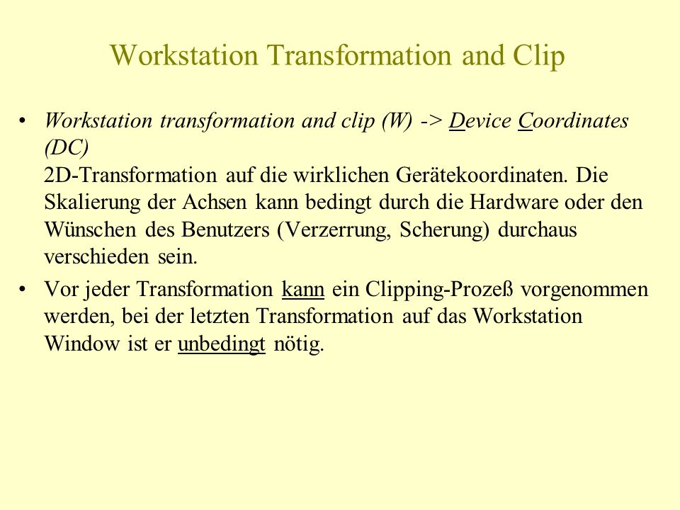 Workstation Transformation and Clip