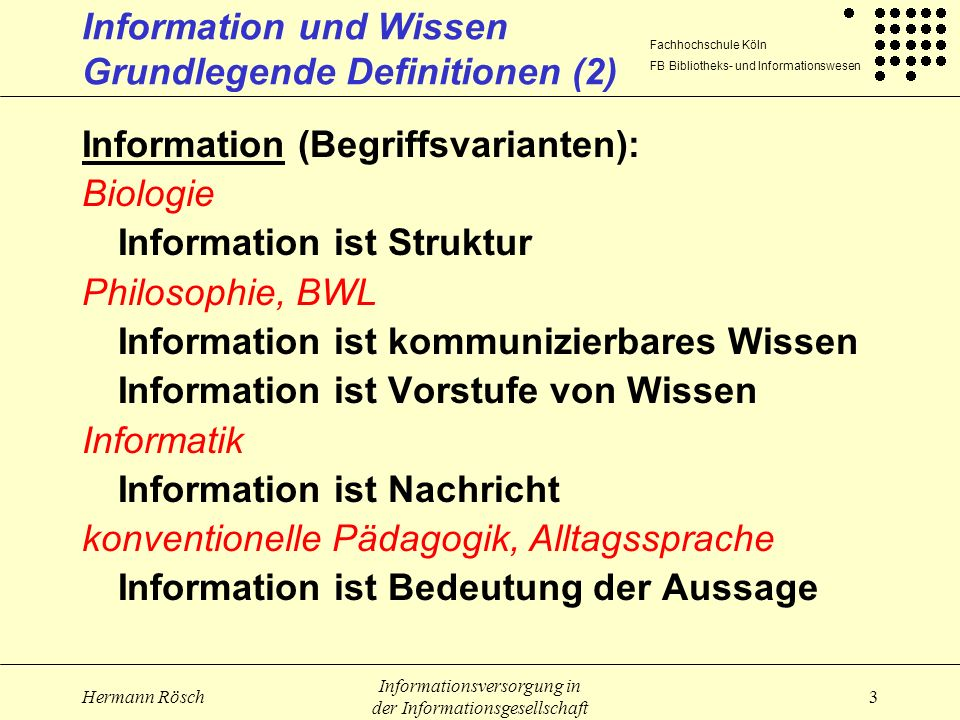 Information und Wissen Grundlegende Definitionen (2)