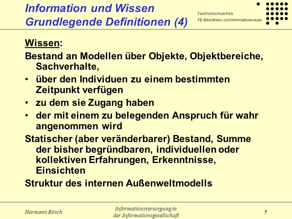 Information und Wissen Grundlegende Definitionen (4)