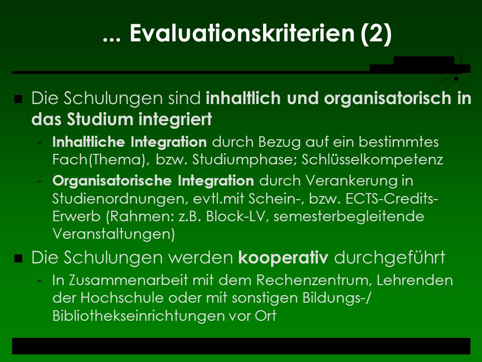 ... Evaluationskriterien (2)