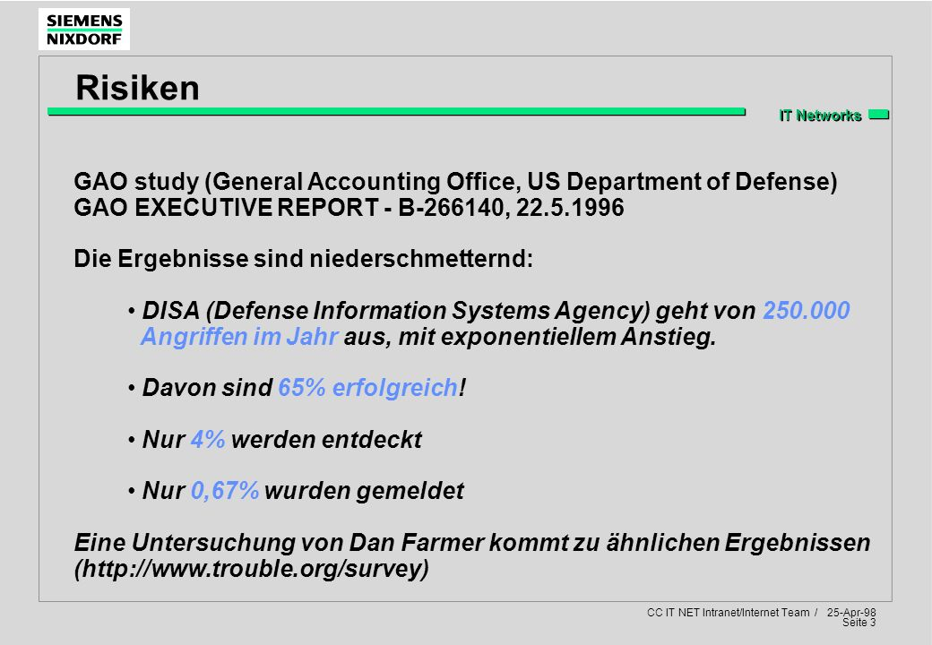 Risiken GAO study (General Accounting Office, US Department of Defense) GAO EXECUTIVE REPORT - B-266140, 22.5.1996.