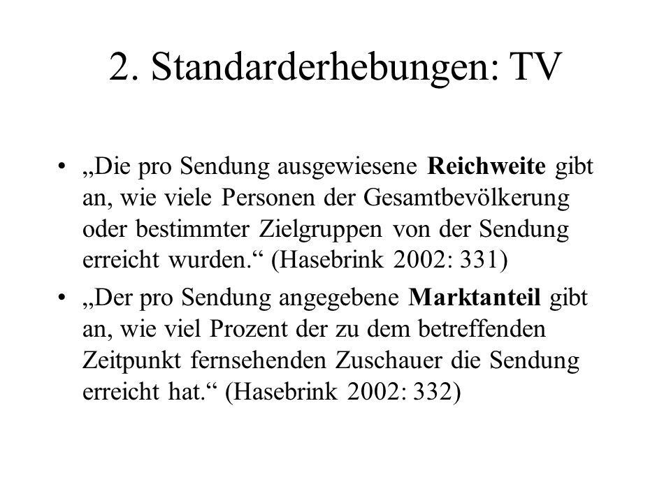 2. Standarderhebungen: TV