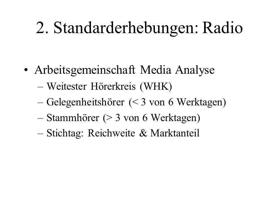 2. Standarderhebungen: Radio