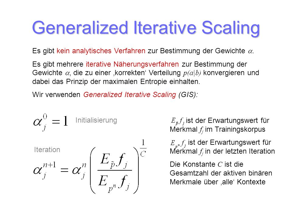 Generalized Iterative Scaling