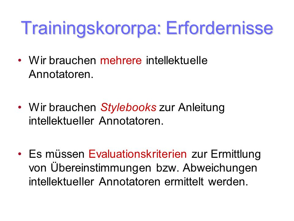 Trainingskororpa: Erfordernisse