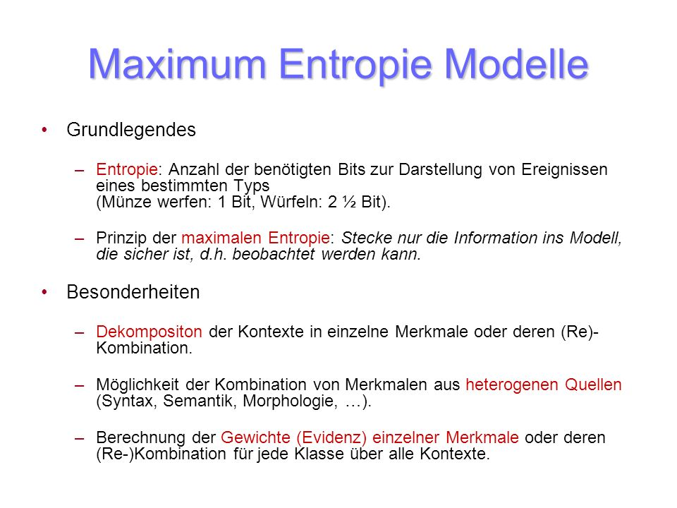 Maximum Entropie Modelle