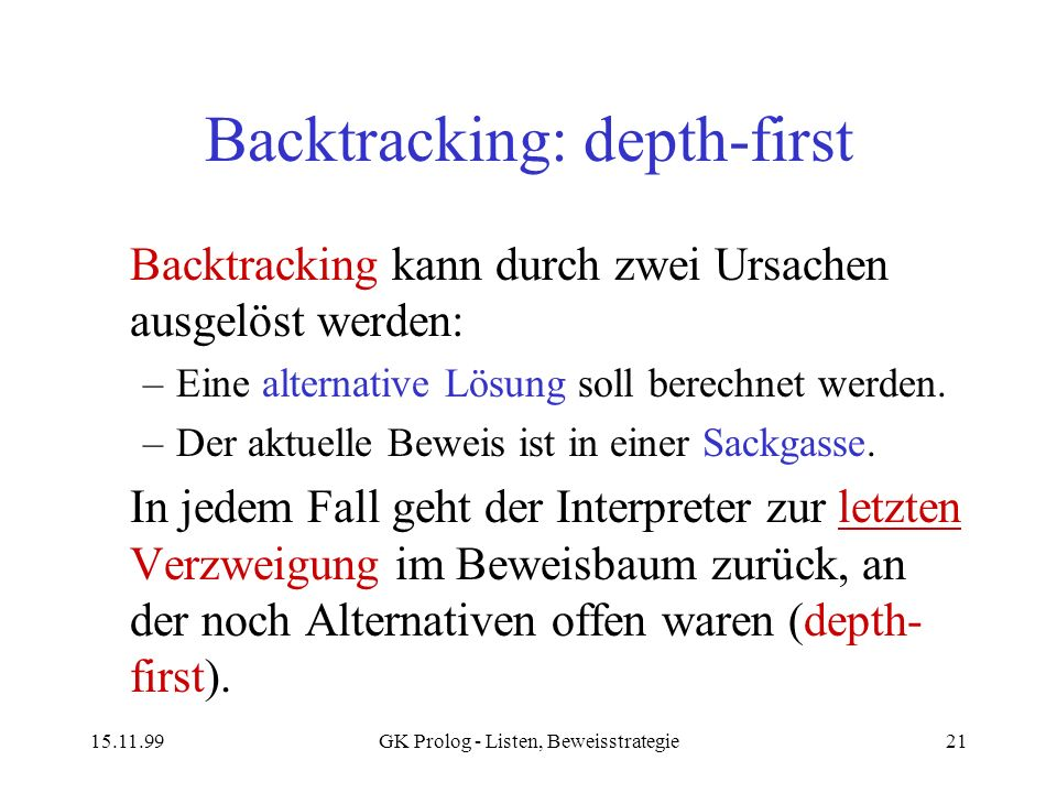 Backtracking: depth-first