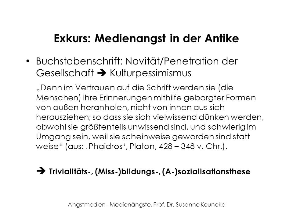 Exkurs: Medienangst in der Antike