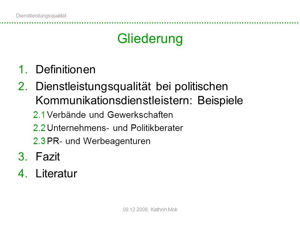 Gliederung Definitionen