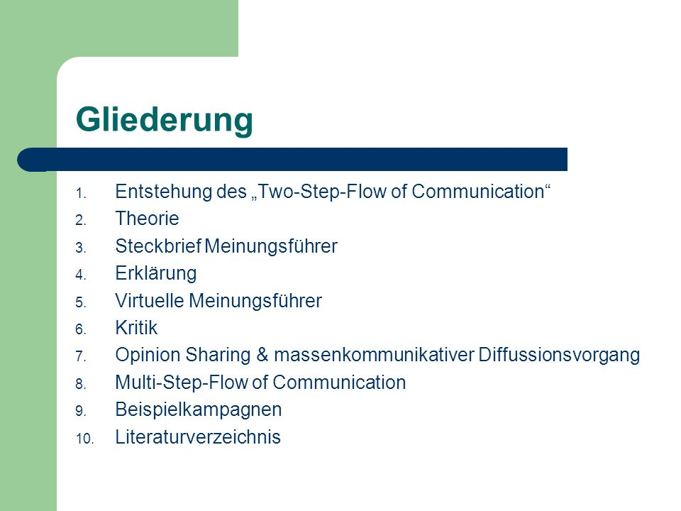 "Gliederung Entstehung des ""Two-Step-Flow of Communication Theorie"