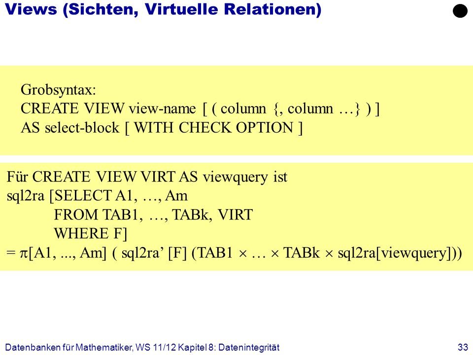 Views (Sichten, Virtuelle Relationen)
