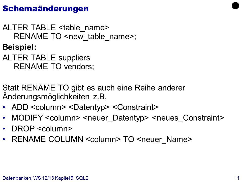 ALTER TABLE <table_name> RENAME TO <new_table_name>;