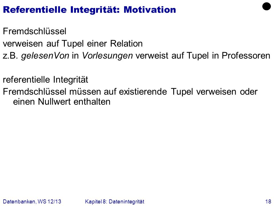 Referentielle Integrität: Motivation