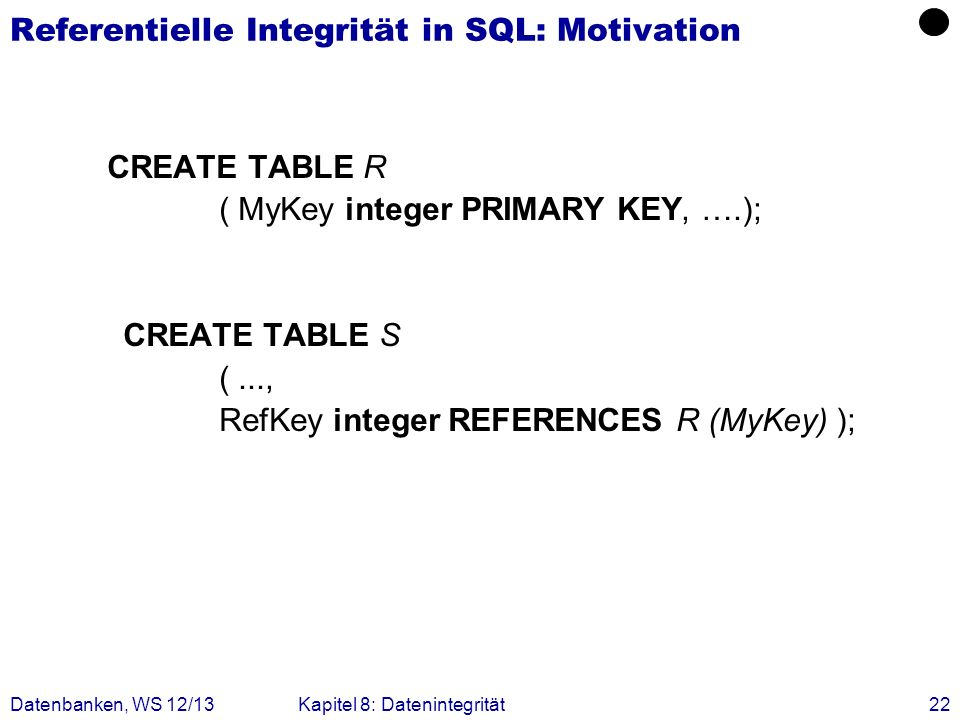 Referentielle Integrität in SQL: Motivation