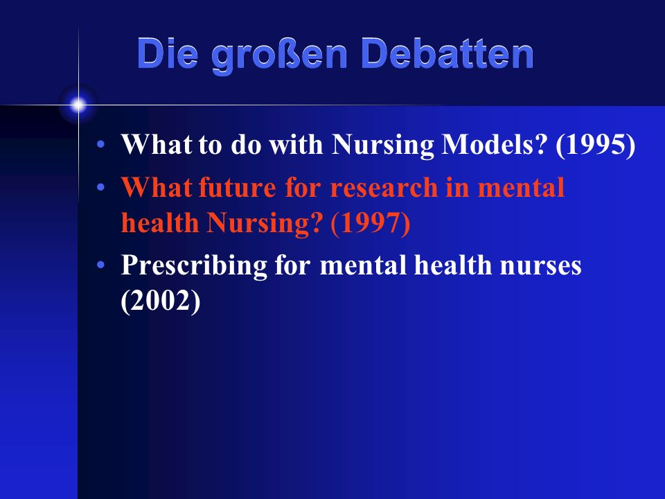 Die großen Debatten What to do with Nursing Models (1995)