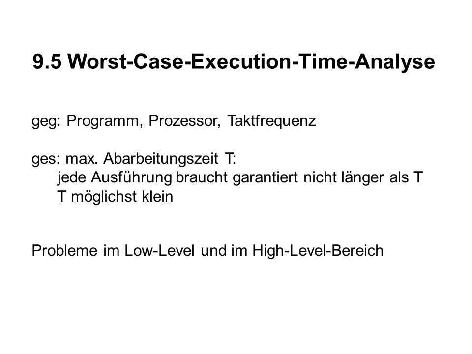 9.5 Worst-Case-Execution-Time-Analyse