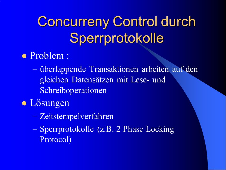 Concurreny Control durch Sperrprotokolle