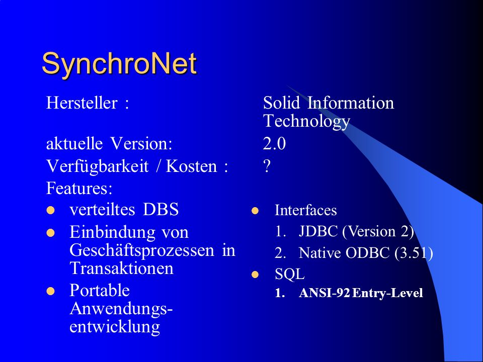 SynchroNet Hersteller : Solid Information Technology
