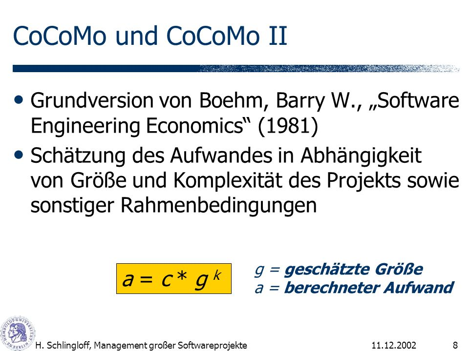 "CoCoMo und CoCoMo II Grundversion von Boehm, Barry W., ""Software Engineering Economics (1981)"