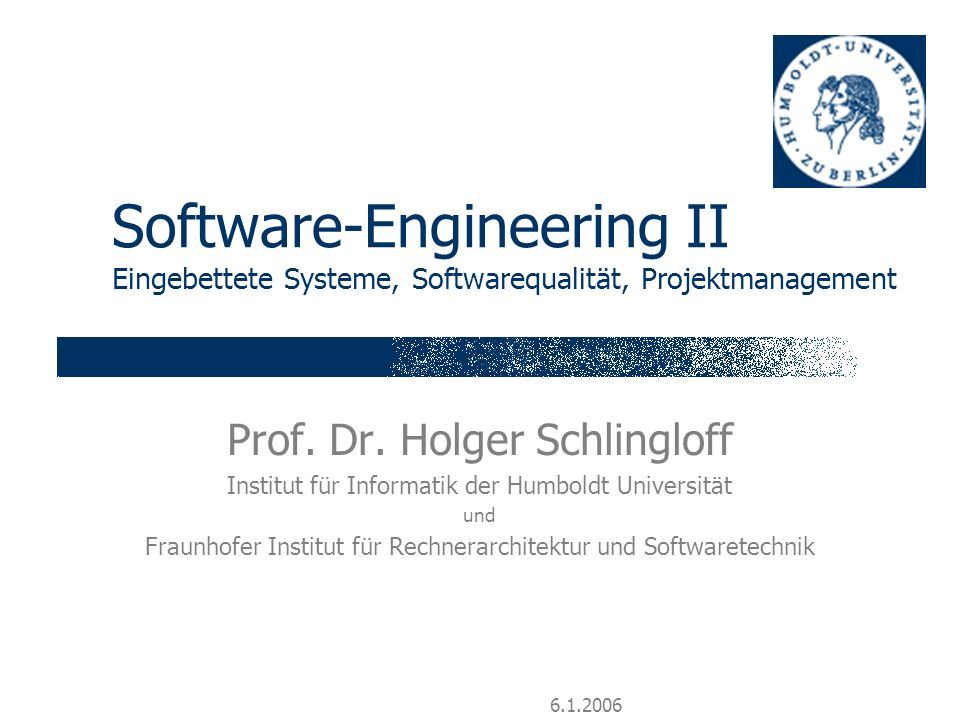Software-Engineering II Eingebettete Systeme, Softwarequalität, Projektmanagement