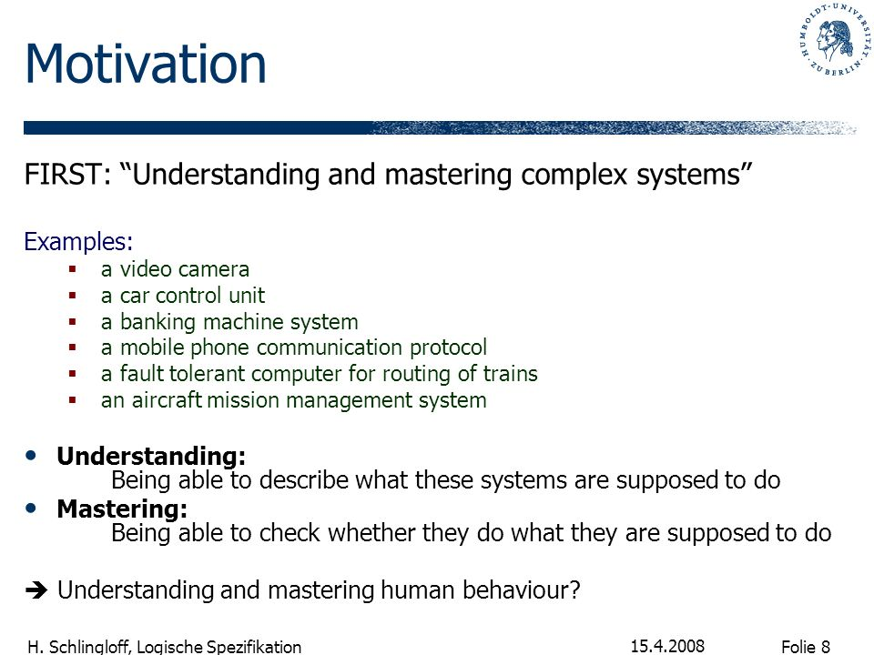 Motivation FIRST: Understanding and mastering complex systems