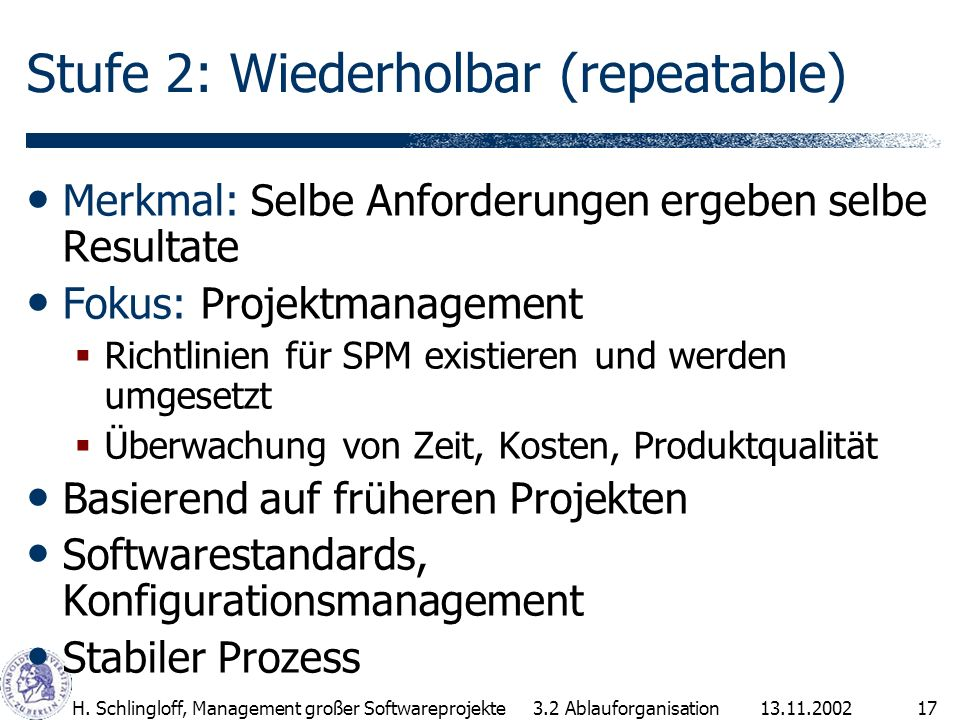 Stufe 2: Wiederholbar (repeatable)
