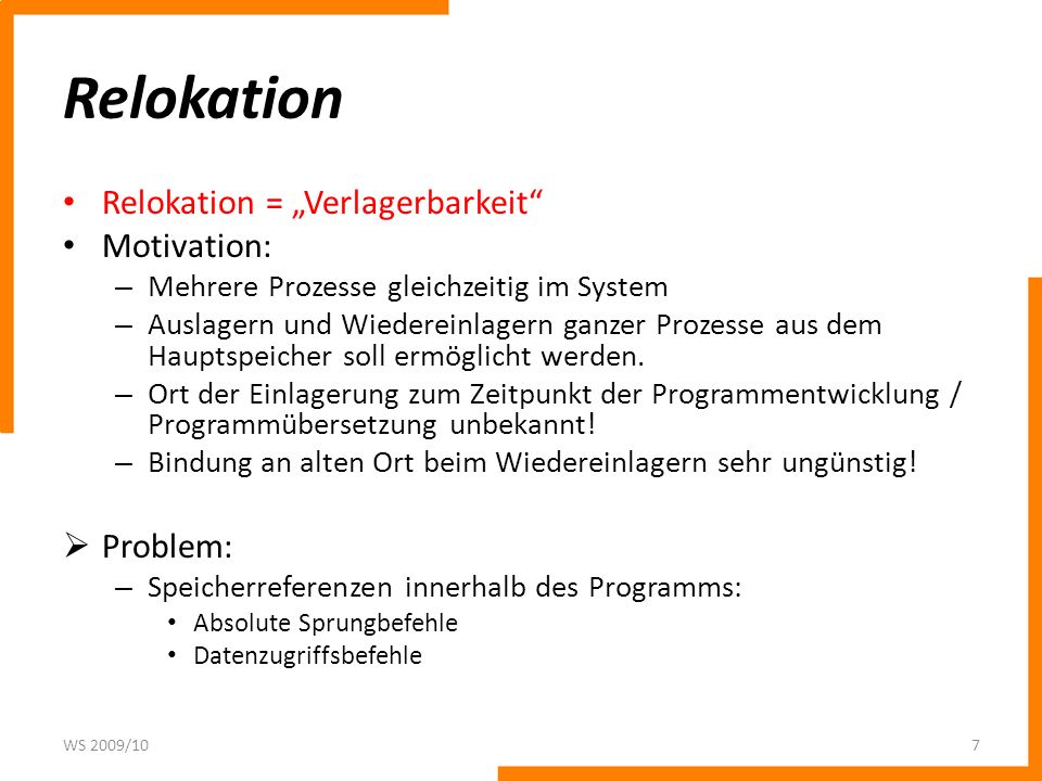 "Relokation Relokation = ""Verlagerbarkeit Motivation: Problem:"