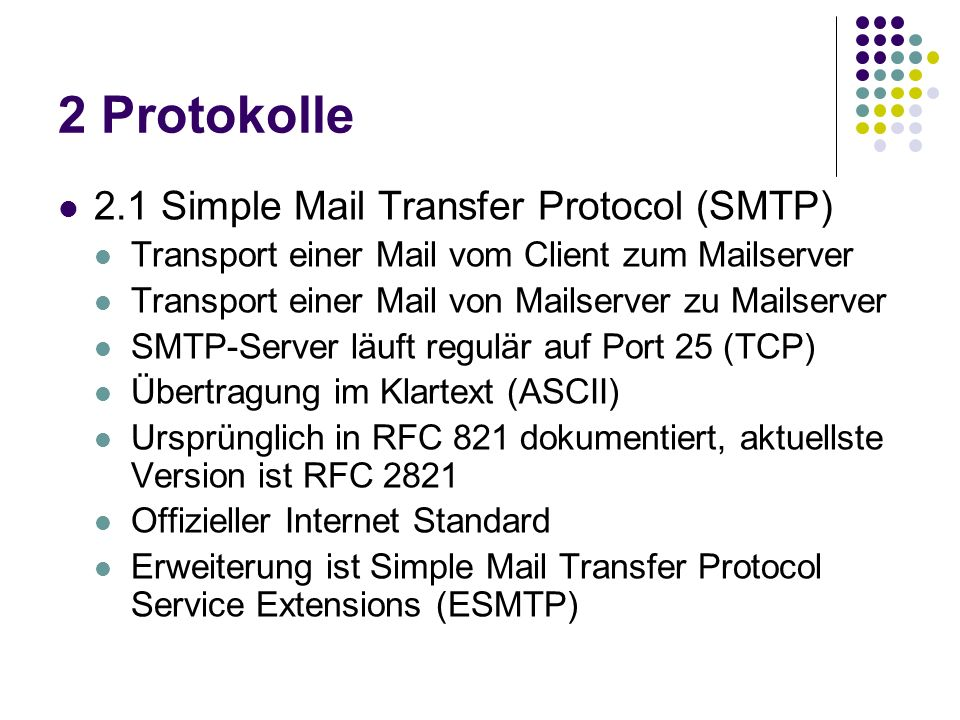 2 Protokolle 2.1 Simple Mail Transfer Protocol (SMTP)