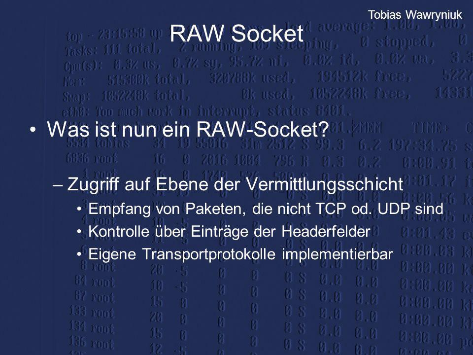 RAW Socket Was ist nun ein RAW-Socket
