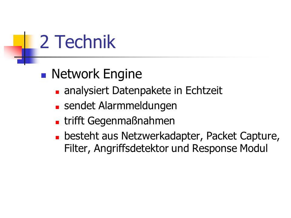 2 Technik Network Engine analysiert Datenpakete in Echtzeit